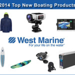West Marine Top New Boating Product Picks for 2014