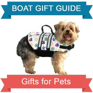 boat gift guide boating gifts for pets my boat life