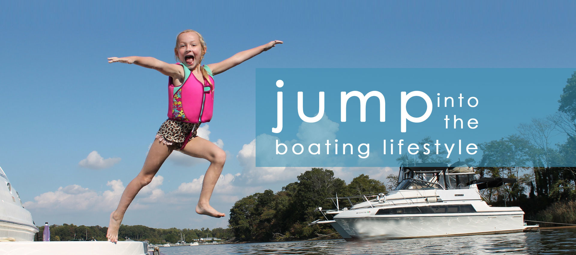 jump into the boating lifestyle