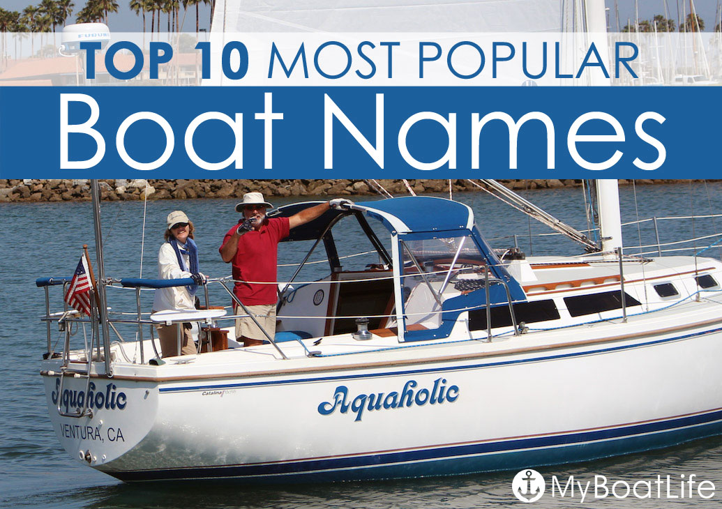 top 10 popular boat names