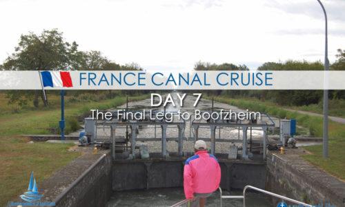 France Canal Cruise: Day 7 Final Leg to Boofzheim