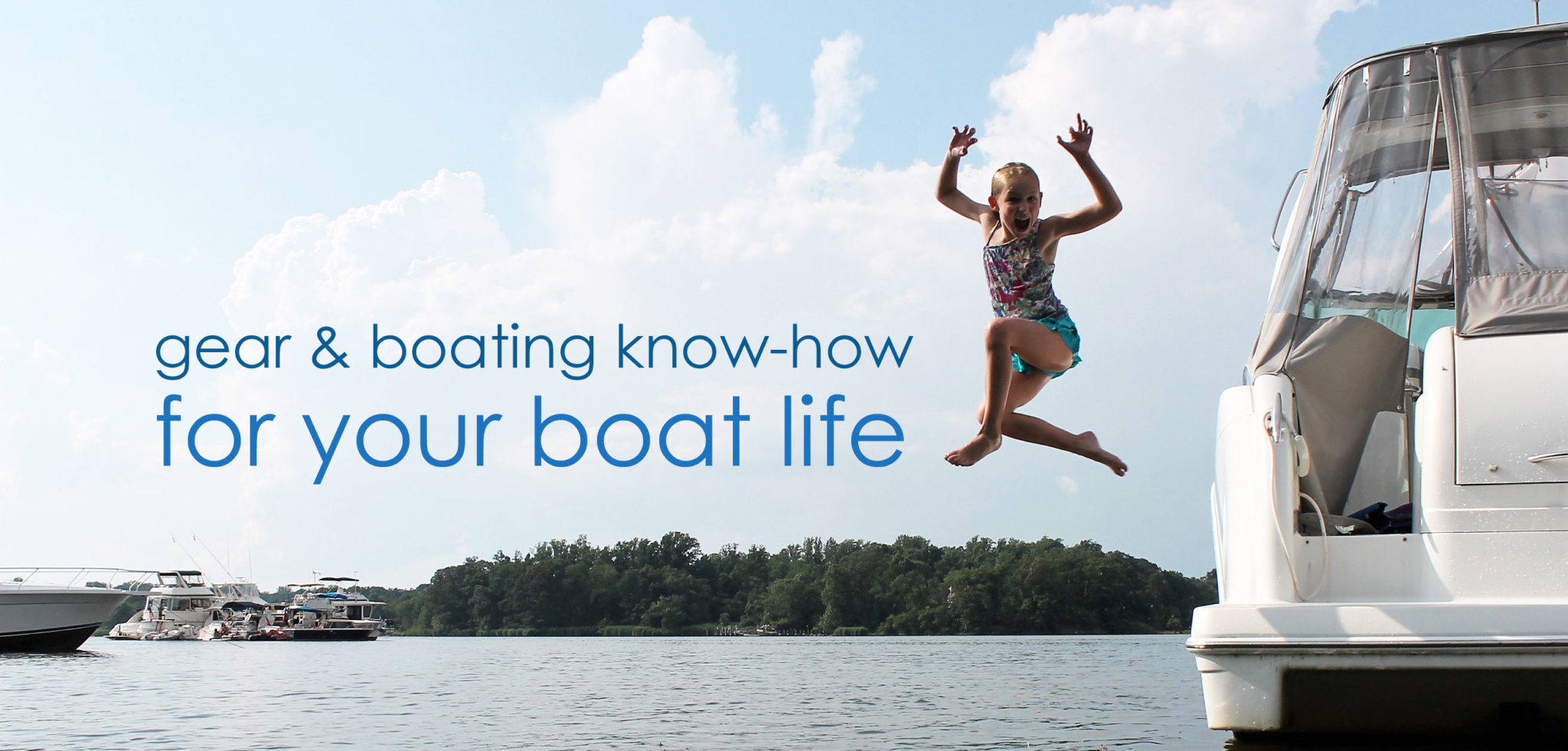 gear and boating know-how for your boat life